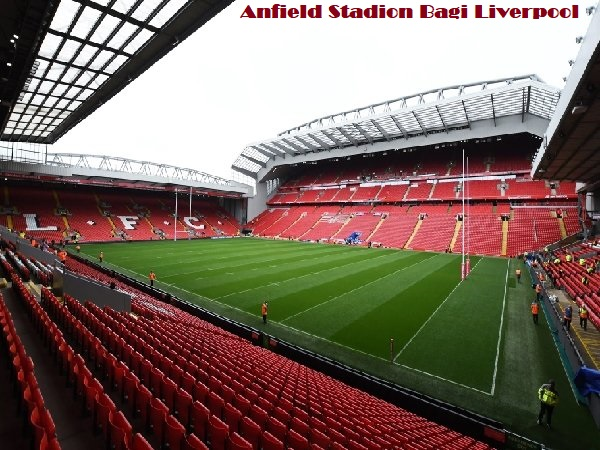 Anfield Stadion Bagi Liverpool